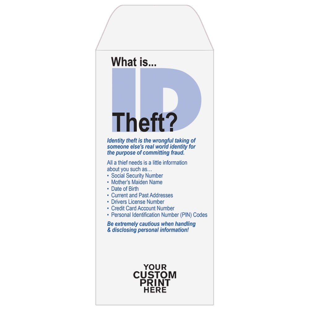 Pre-Designed Drive Up Envelope - What is ID Theft - Standard Open End -  3-1/4W x 7H #402-22116-SM