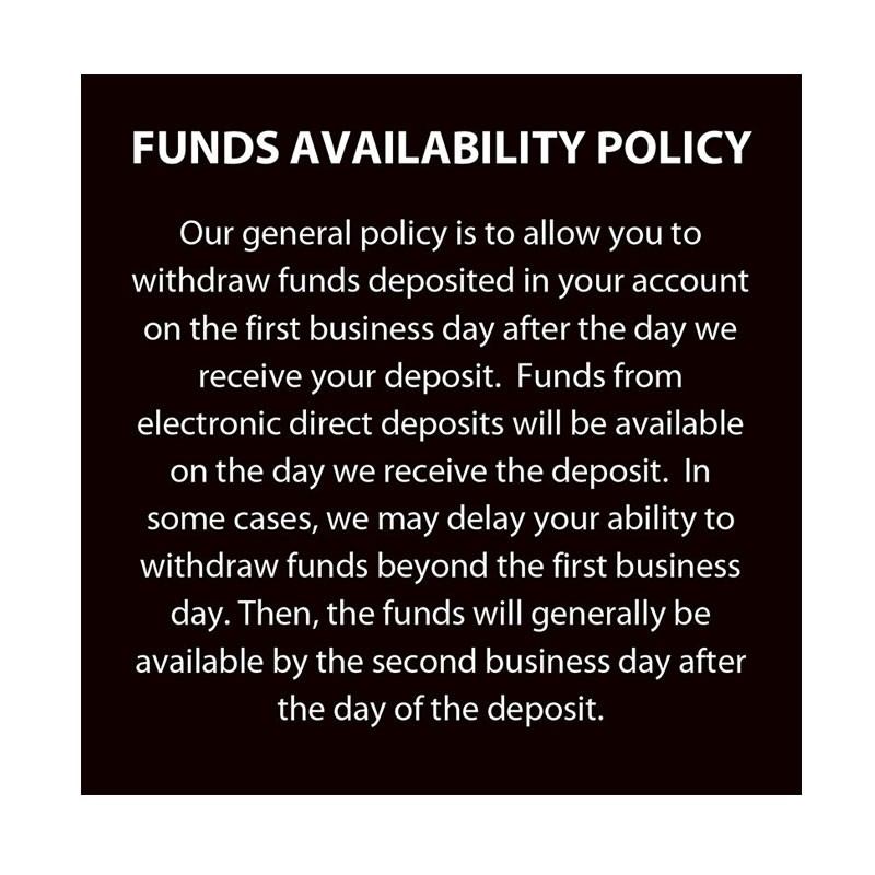 Funds Availability Policy Sign, 4W x 4H