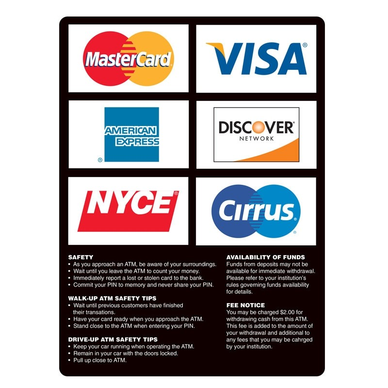 ATM Card Acceptance Sign, 6 Logo with Policies, 7-3/4W x 10-3/4H