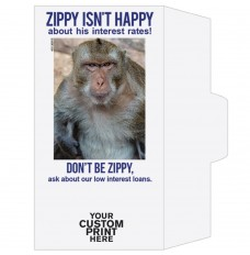 Ready-to-Ship Drive Up Envelopes - Zippy Isn't Happy - Low Interest Rates - w / 1 Color Custom Print