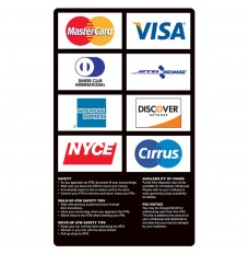 ATM Card Acceptance Sign, 8 Logo with Policies, 7-3/4W x 13H