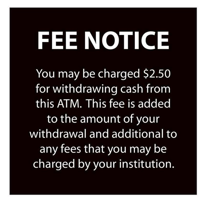 Fee Notice Sign - 4W x 4H