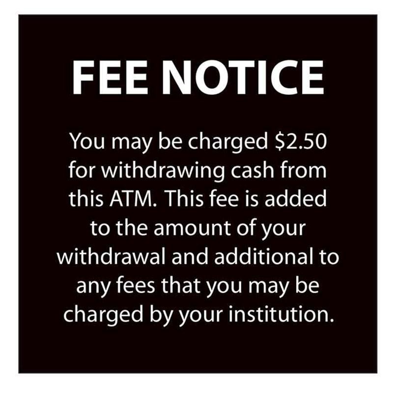Fee Notice Sign - 4W x 4H