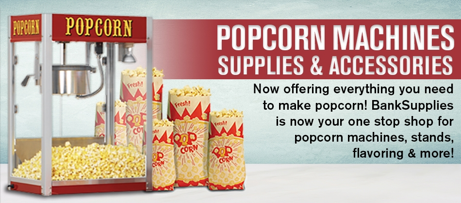 Popcorn Machines, Supplies and Accessories from BankSupplies, Inc.